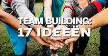 17 teambuilding ideeen